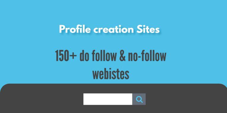 150+ Free Profile Creation Sites list with Do & No-follow  | boobalan.me